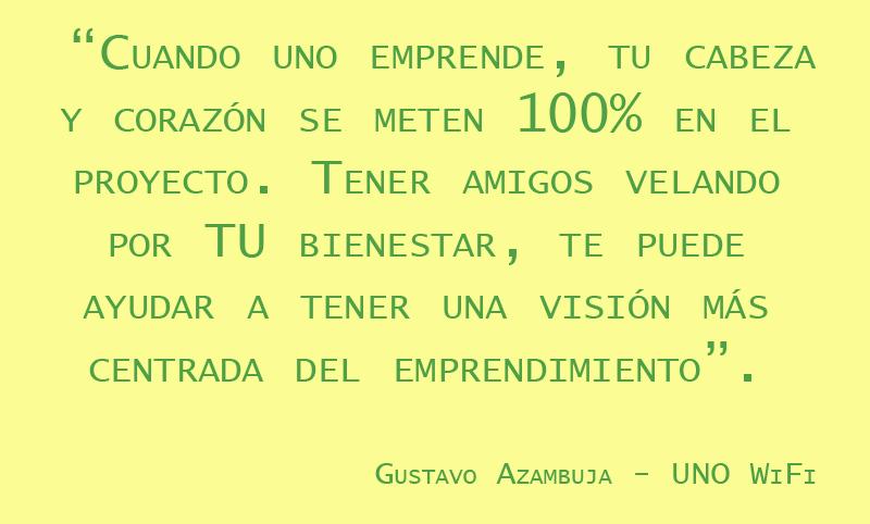 Emprender con amigos según Gustavo Azambuja